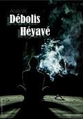 Débolis Héyavé