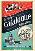 Le célèbre catalogue Walker & Dawn