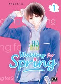 Waiting for Spring, tome 1