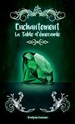 Enchantement, Tome 3 : La Table d'émeraude