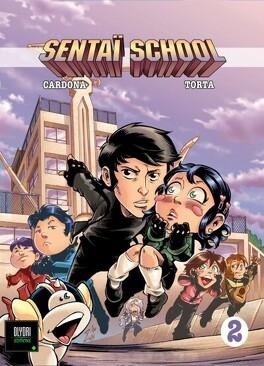 Couverture du livre : Sentaï School - L'école des héros 2