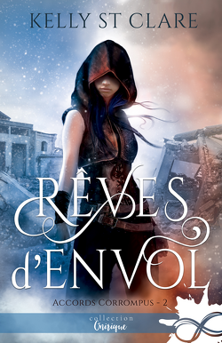 Couverture de Accords corrompus, Tome 2 : Rêves d'envol