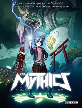 Couverture du livre : Les Mythics, tome 1 : Yuko