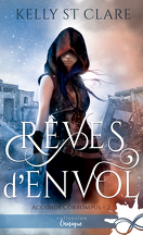 Accords corrompus, Tome 2 : Rêves d'envol