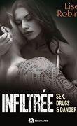 Infiltrée – Sex, Drugs & Danger