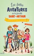Les Folles Aventures de la famille Saint-Arthur, Tome 5 : J'ai un caillou dans ma chaussure...