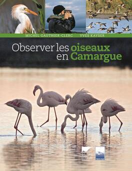Couverture du livre : Observer les oiseaux en Camargue