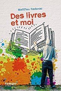 Couverture du livre : Des livres et moi