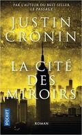 Le Passage, tome 3 : La Cité des Miroirs