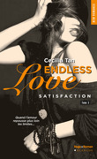 Endless Love, Tome 3 : Satisfaction