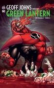 Geoff Johns présente Green Lantern intégrale, tome 3