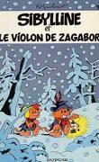Sibylline, Tome 10 : Sibylline et le violon de Zagabor