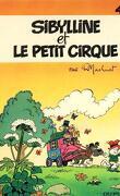 Sibylline, Tome 4 : Sibylline et le petit cirque