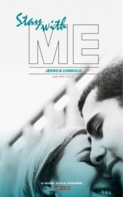 Couverture du livre : She's with me, Tome 2 : Stay with Me