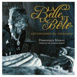 Couverture du livre : La Belle et la Bête - Les coulisses du tournage