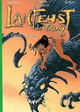 Couverture du livre : Lanfeust de Troy, tome 3 : Castel Or-Azur (Roman)