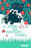Le Jardin des bonheurs égarés