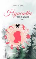 Tout en nuances, tome 1 : Hyacinthe