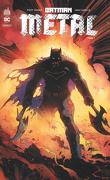 Batman - Metal, tome 1 : La forge