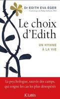 Le Choix d'Edith : un hymne à la vie
