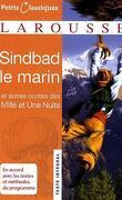 Les Mille et Une Nuits : Histoire de Sindbad le marin