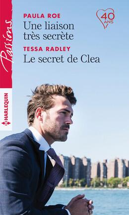 Couverture du livre : Une liaison très secrète - Le secret de Clea