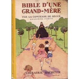 Couverture du livre : Bible d'une grand mère : 2ème partie