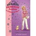 Princesse Academy le Château de Nacre, Tome 26 : Princesse Lucie et Truffe-Caramel