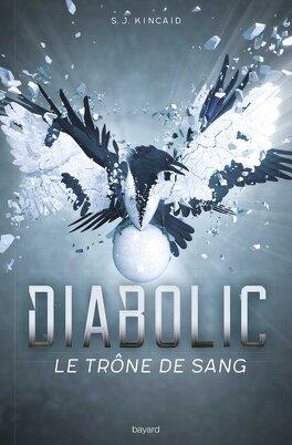 Couverture du livre : Diabolic, tome 2 : Le trône de sang