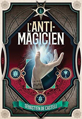 LECTURE COMMUNE DE NOVEMBRE 2019 L-anti-magicien-tome-1-1050195