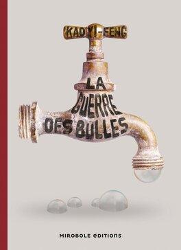 Couverture du livre : La guerre des bulles
