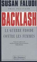 Backlash. La guerre froide contre les femmes
