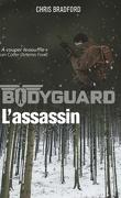 Bodyguard, Tome 5 : Assassin