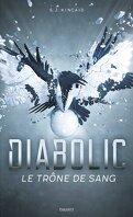 Diabolic, Tome 2 : Le Trône de sang