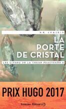 Les Livres de la Terre fracturée, Tome 2 : La Porte de cristal
