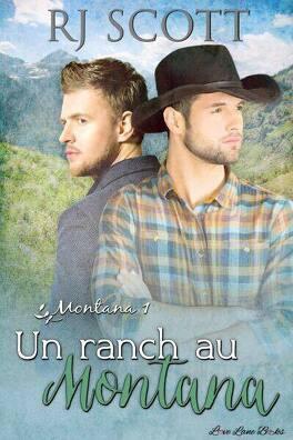 Couverture du livre : Montana, Tome 1 : Un Ranch au Montana