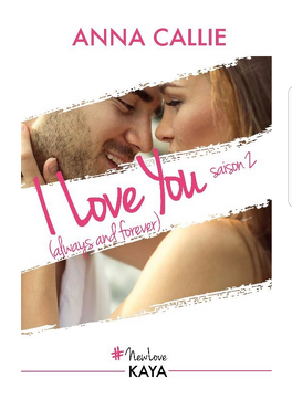 Couverture du livre : I love you (Always and forever) , Saison 2