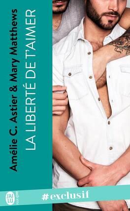 Couverture du livre : La Liberté de t'aimer