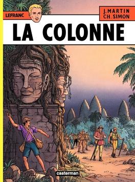 Couverture du livre : Lefranc, Tome 14 : La Colonne