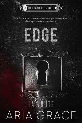 Couverture du livre : Les Hommes de La Voûte, Tome 1 : Edge