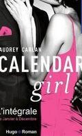 Calendar Girl, L'intégrale