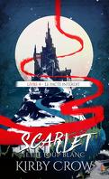 Scarlet et le Loup Blanc, Tome 4 : Le Pacte Interdit