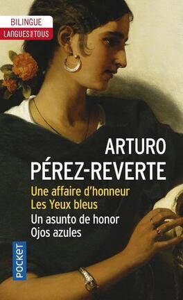 Couverture du livre : Une affaire d'honneur - Les Yeux bleus / Un asunto de honor - Ojos Azules