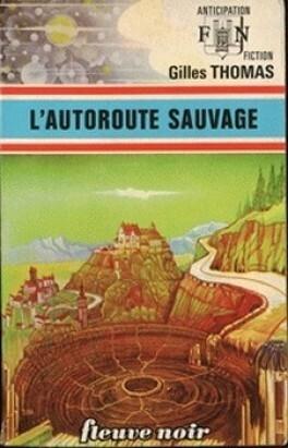 Couverture du livre : L'Autoroute sauvage