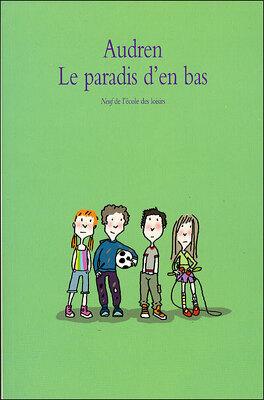 Couverture du livre : Le Paradis d'en bas, Tome 1