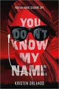 You don't know my name Tome 1