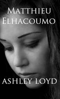 Ashley Loyd, tome 1
