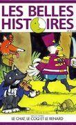 Les belles histoires de Pomme d'Api, n°246 : Le chat, le coq et le renard