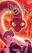 Simon Thorn, Tome 2 : Simon Thorn et le nid de serpents
