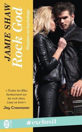 Couverture du livre : Passion en backstage, Tome 1 : Rock God